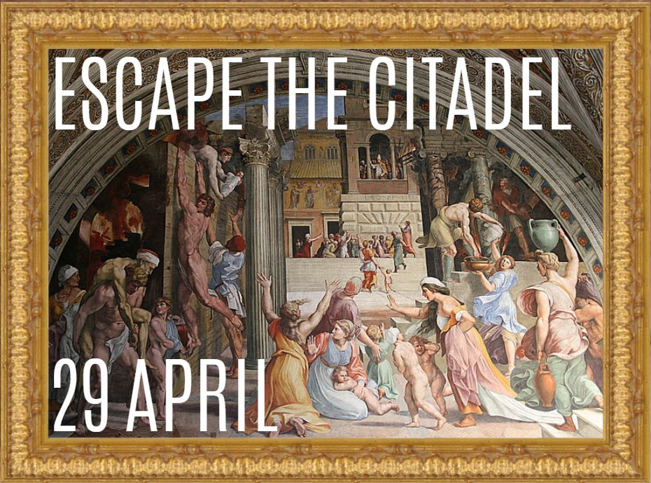 Lustrum Week Day 1: Escape the Citadel!